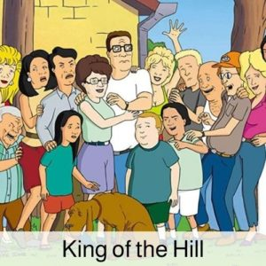 King of the Hill drinking game.