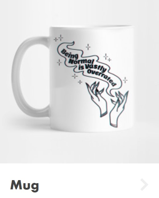 Halloweentown mug that says being normal is vastly overrated.