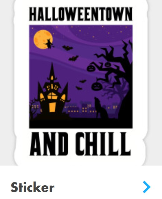 Halloweentown sticker that says Halloweentown and chill.